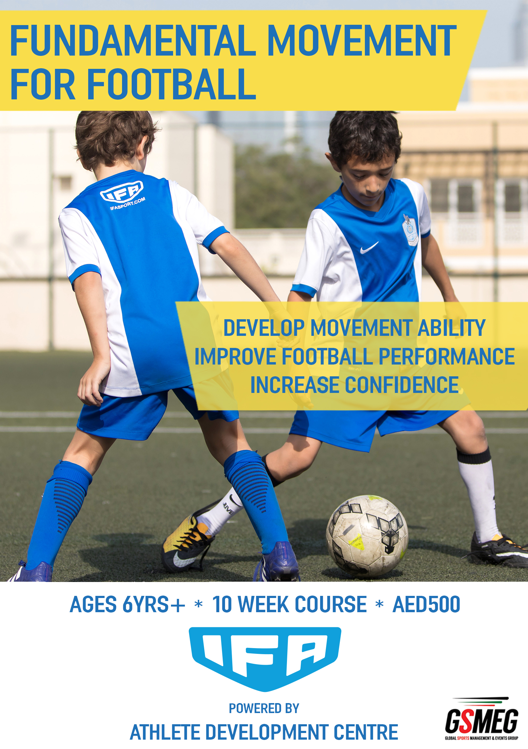 IFA FOOTBALL MOVEMENT PROGRAM